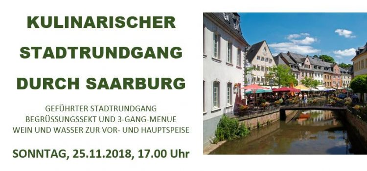 Kulinarischer Stadtrundgang durch Saarburg